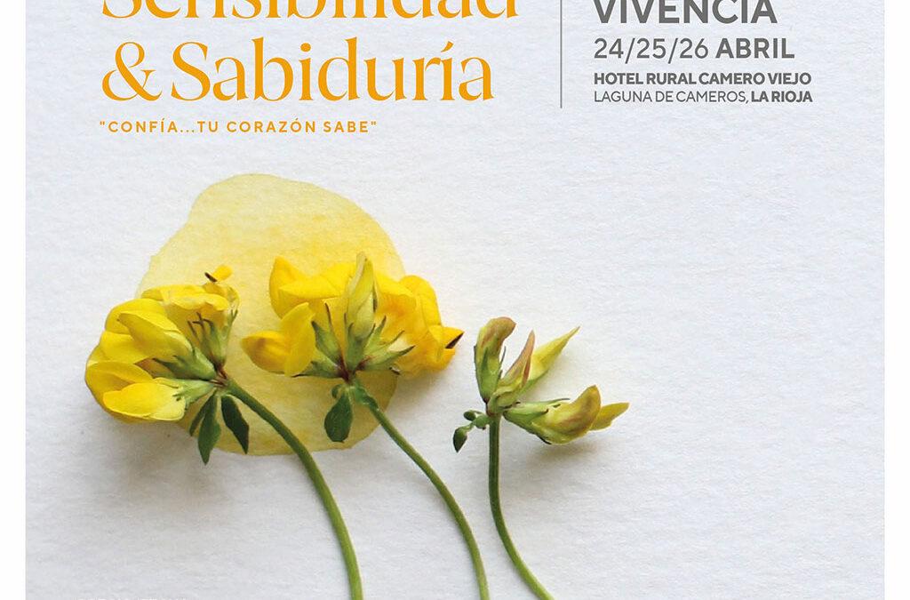 """RESIDENCIAL """"Sensibilidad y Sabiduría: El Corazón Sabe"""" (24-26/04/2020)"""